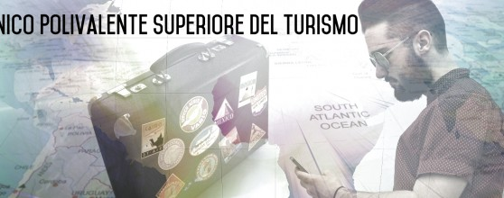Stage Turismo Tecnico-Polivalente-Superiore-del-Turismo