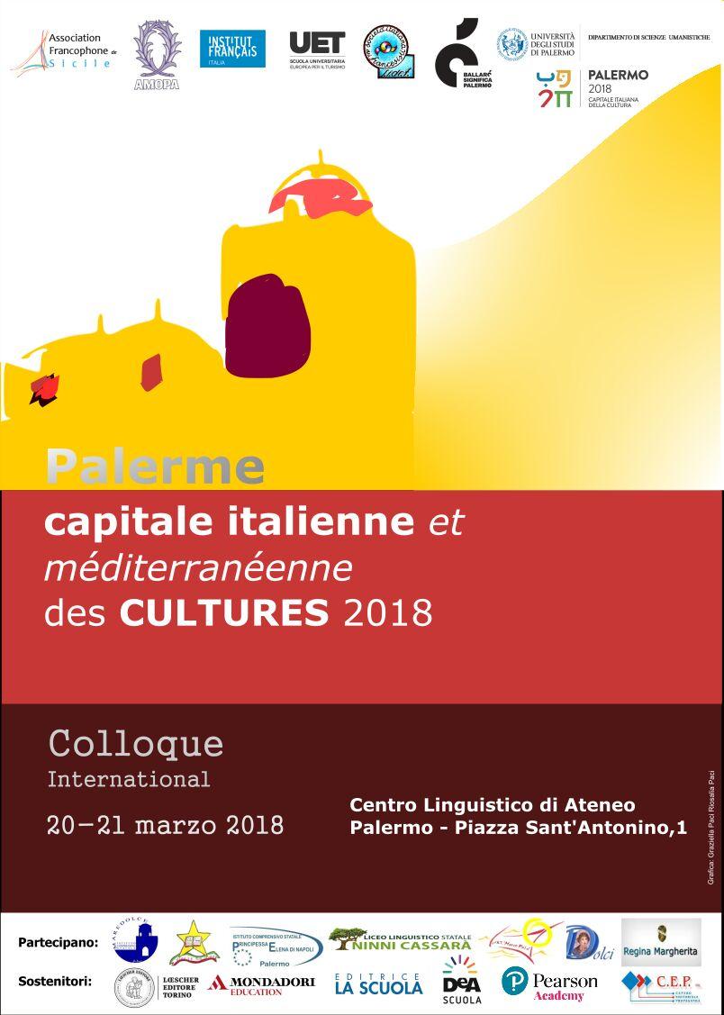Palermo - Palerme capitale italienne et méditerranéenne del cultures 2018 UET Palemo