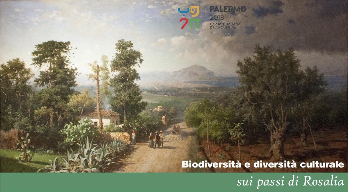 Biodiversità e Diversità Culturale SUI PASSI DI ROSALIA (9-10 giugno Palermo)