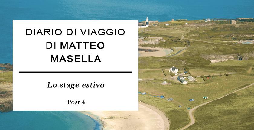 Diario di Viaggio di Matteo Masella - Lo stage estivo