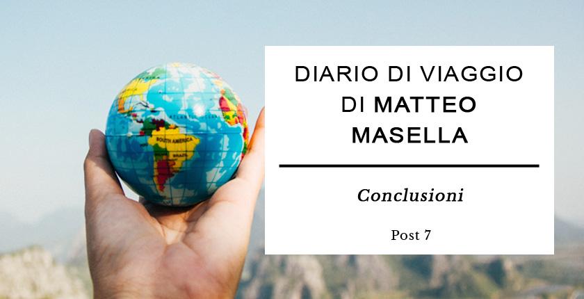 Diario di viaggio di Matteo Masella - Conclusioni