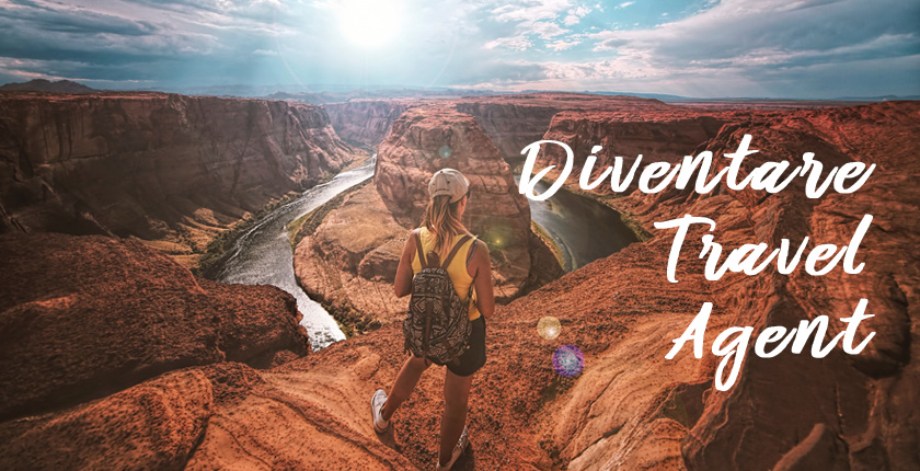 Perché diventare Travel Agent?