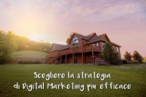 Scegliere la strategia di Digital Marketing