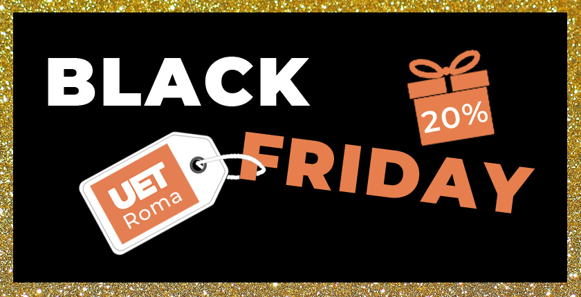 Black Friday 2020 UET ROMA
