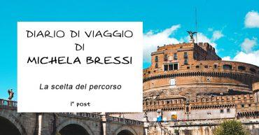 Diario di viaggio di Michela Bressi