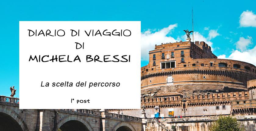 Diario di viaggio di Michela Bressi - 1 post
