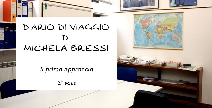 Diario di viaggio di Michela Bressi - 2 post