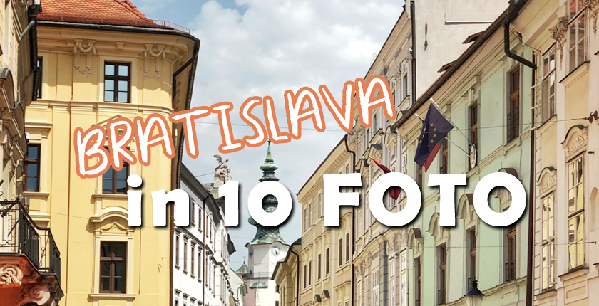 Bratislava in 10 foto