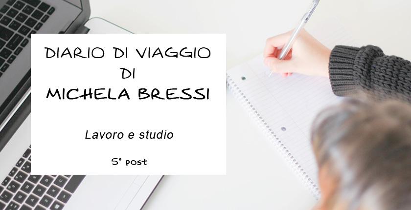 Diario di viaggio di Michela Bressi - 5 post