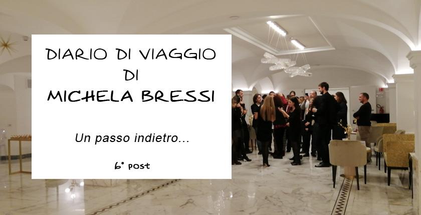 Diario di viaggio di Michela Bressi - 6 post