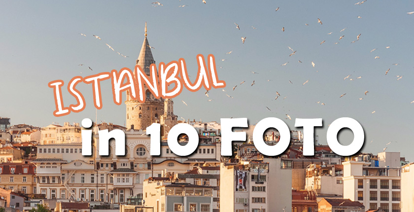 Istanbul in 10 foto