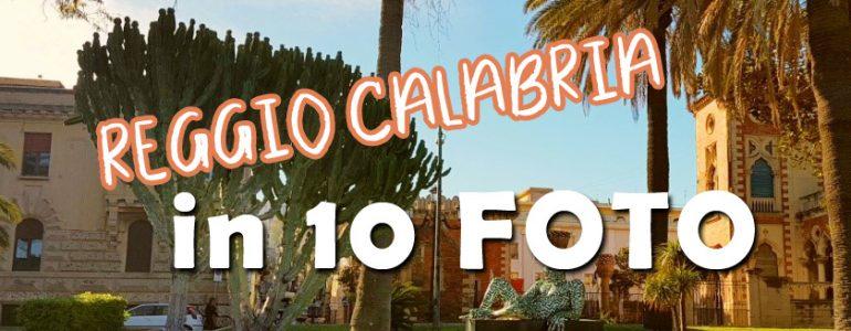 Reggio Calabria in 10 foto