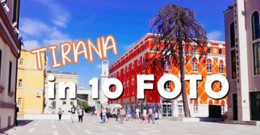 Tirana in 10 foto